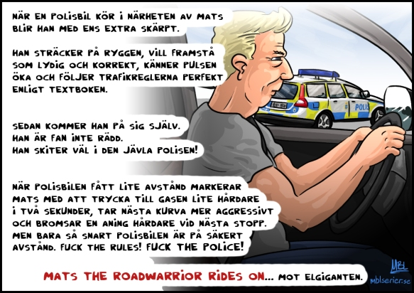 Mats the roadwarrior